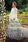 A Temporary Betrothal (Dorothy Mack Regency Romances)