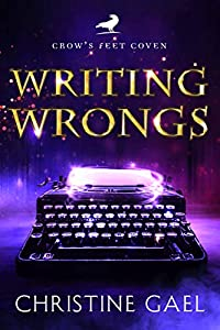 Writing Wrongs (Crow's Feet Coven #1)