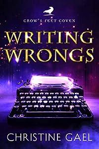Writing Wrongs (Crow's Feet Coven #1)