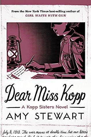 Dear Miss Kopp by Amy  Stewart