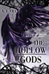 The Hollow Gods (The Chaos Cycle Duology, #1)