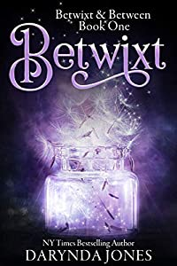 Betwixt (Betwixt & Between #1)