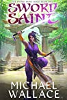 Sword Saint (The Sword Saint Series Book 1)