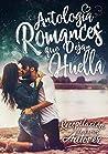 Antología Romances Que Dejan Huella