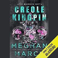 Creole Kingpin  (Magnolia Duet, #1)