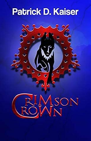 Crimson Crown: A verse thriller (The Crimson Minds Trilogy Book 2)