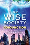 Conjunction (The Wise Society Book 1)