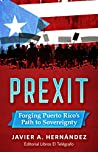 PREXIT: Forging Puerto Rico's Path to Sovereignty
