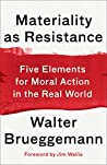 Materiality as Resistance: Five Elements for Moral Action in the Real World