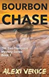 Bourbon Chase (The San Francisco Mystery Series #1)