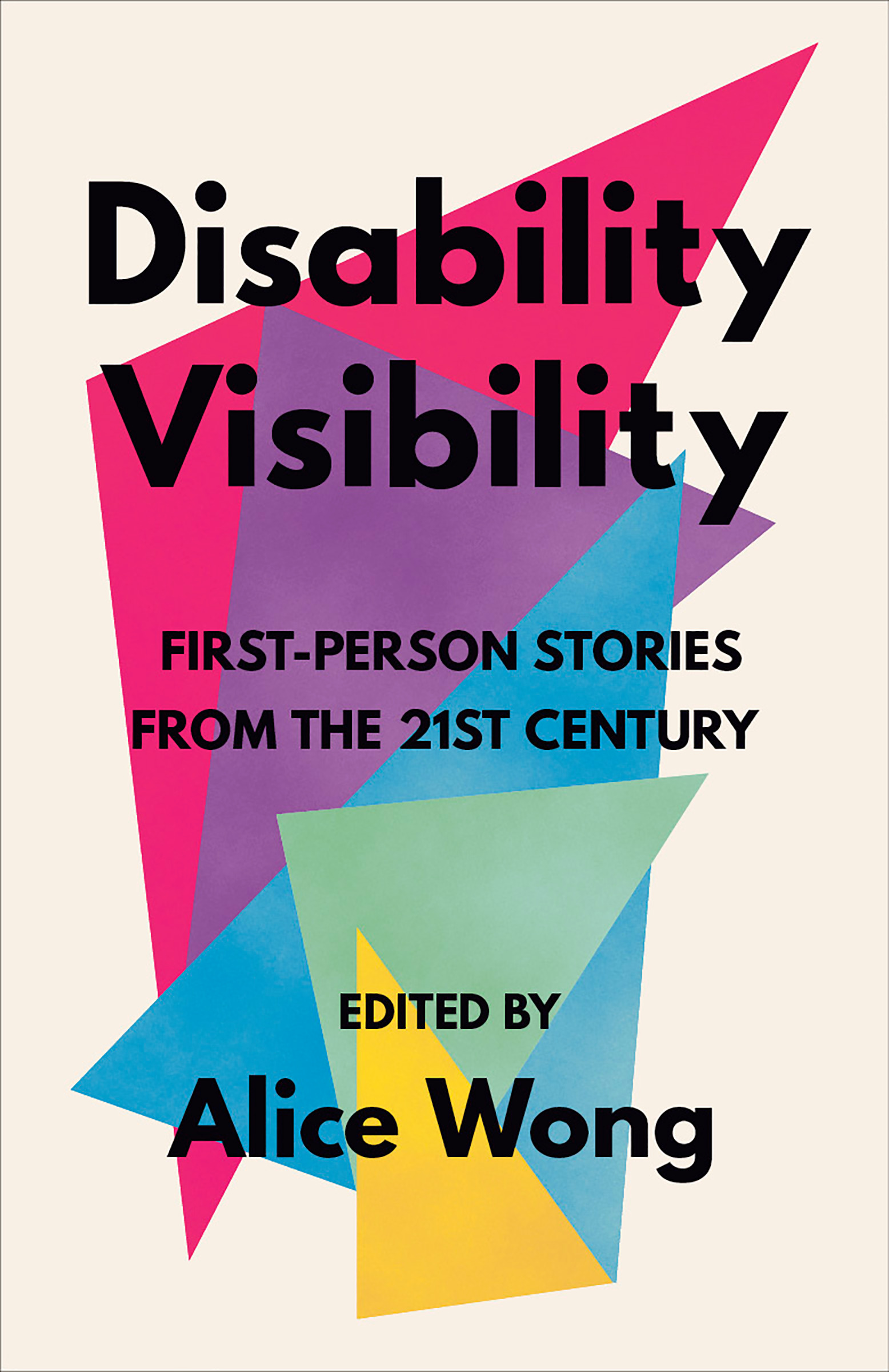Disability Visibility : First-Person Stories from the Twenty-first Century