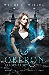 First Infraction (Oberon Reformatory #1)