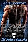 Motorcycle Daddy (MC Daddies #1)