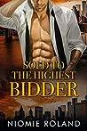 Sold To The Highest Bidder