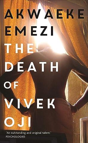 The Death of Vivek OjibyAkwaeke Emezi