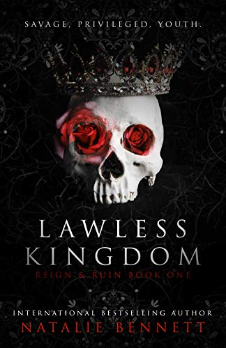 Lawless Kingdom  A Dark Romance - Natalie Bennett