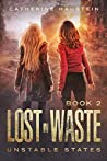 Lost in Waste (Unstable States Book 2)