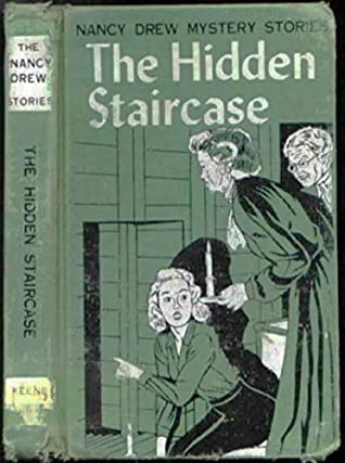 The Hidden Staircase (Nancy Drew Mystery #2)