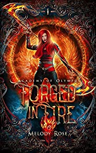 Forged in Fire (Academy of Olympus, #1)