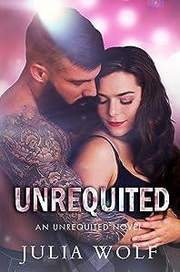 Unrequited (Unrequited #1)