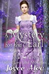 A Mystery for the Earl: Regency Romance (Ladies, Love, and Mysteries Book 4)