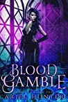 Blood Gamble (House of Blood #2)