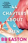 44 Chapters About 4 Men by B.B. Easton