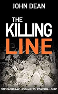 THE KILLING LINE (Detective Chief Inspector Jack Harris #7)