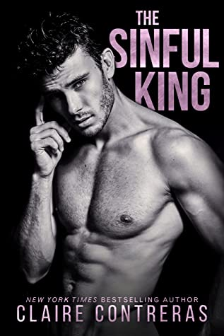 The Sinful King (Naughty Royals, #1)
