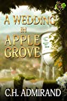 A Wedding in Apple Grove (Sweet Small Town USA, #1)