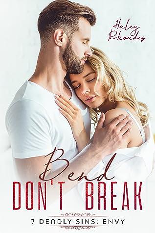 Bend Don't Break, 7 Deadly Sins: Envy