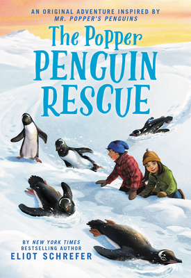 The Popper Penguin Rescue by Eliot Schrefer