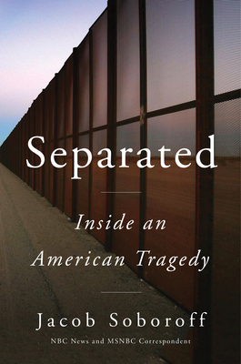 Separated by Jacob Soboroff