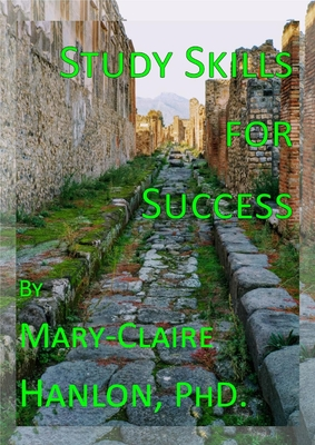 Study Skills for Success: How to Learn, Know and Show You're the Expert