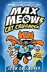 Cat Crusader (Max Meow #1)