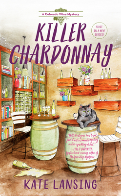 Killer Chardonnay (A Colorado Wine Mystery #1)