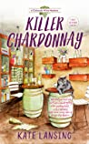 Killer Chardonnay (Colorado Wine Mystery #1)