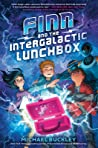 Finn and the Intergalactic Lunchbox (The Finniverse Series, #1)