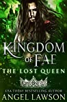 The Lost Queen (Kingdom of Fae, #3)
