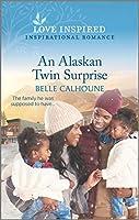 An Alaskan Twin Surprise (Home to Owl Creek)