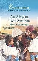 An Alaskan Twin Surprise (Mills & Boon Love Inspired) (Home to Owl Creek, Book 2)