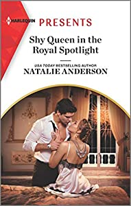 Shy Queen in the Royal Spotlight (Once Upon a Temptation #3)