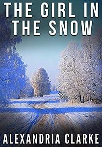 The Girl in the Snow (Carolina Caccia #1)