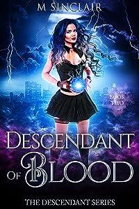 Descendant of Blood (Descendants, #2)