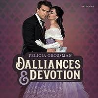 Dalliances & Devotion Lib/E