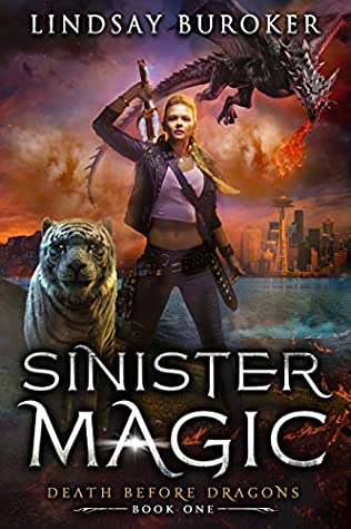 Sinister Magic (Death Before Dragons, #1)