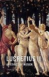 Lucretius II: An ...
