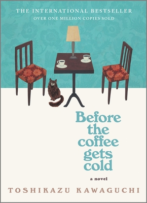 Before the Coffee Gets ColdbyToshikazu Kawaguchi