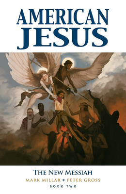 American Jesus Volume 2: The New Messiah