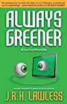 Always Greener (The General Buzz Book 1)